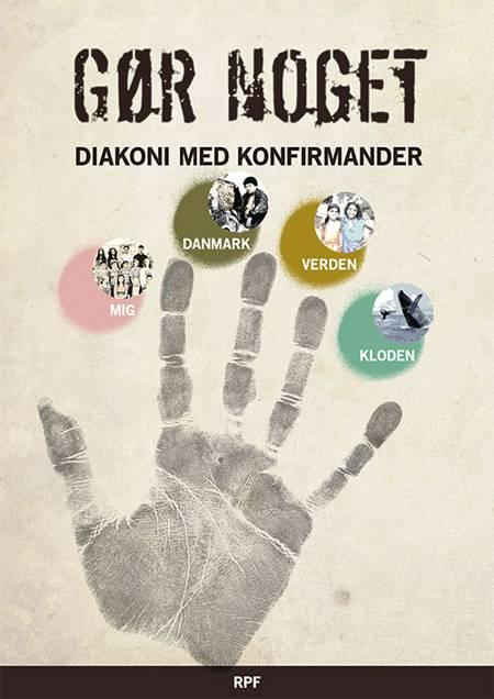 Gør noget af Stinna Ahrenst, Signe Asbirk og Heiner Lützen Ank m.fl.