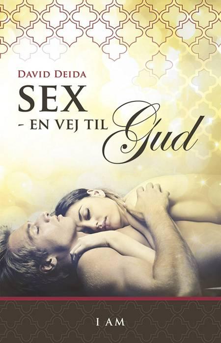 Sex - en vej til Gud af David Deida