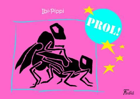Prol! af Ibi-Pippi