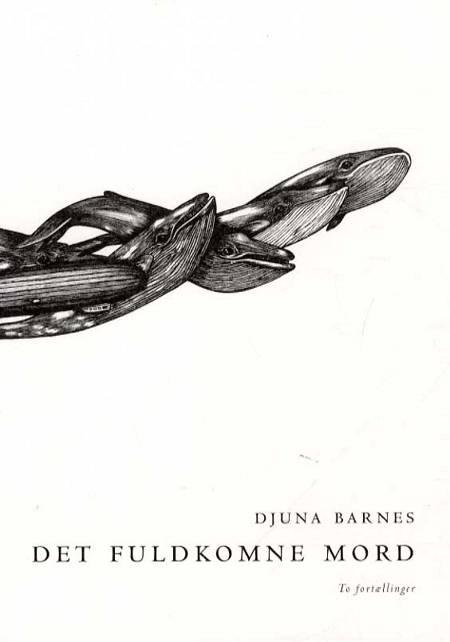 Det fuldkomne mord af Djuna Barnes