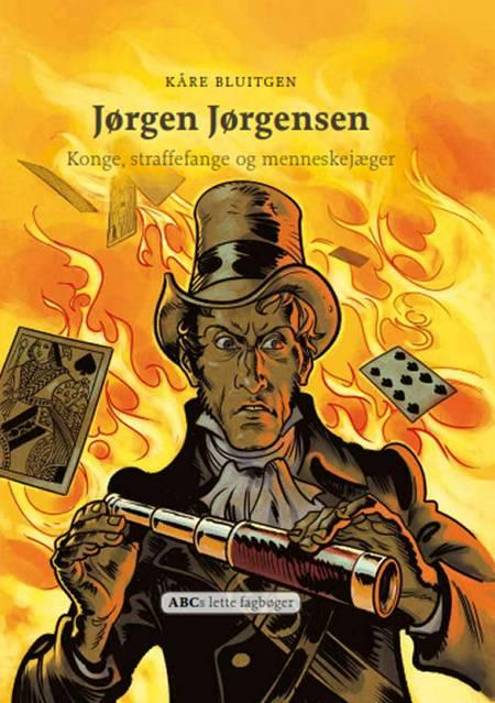 Jørgen Jørgensen af Kåre Bluitgen