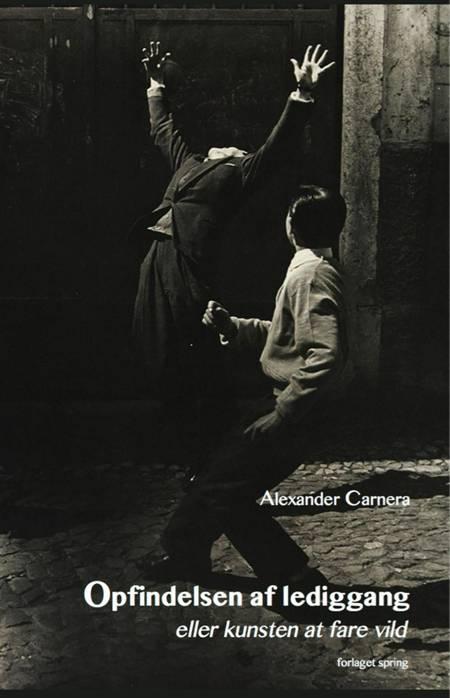 Opfindelsen af lediggang eller kunsten at fare vild af Alexander Carnera