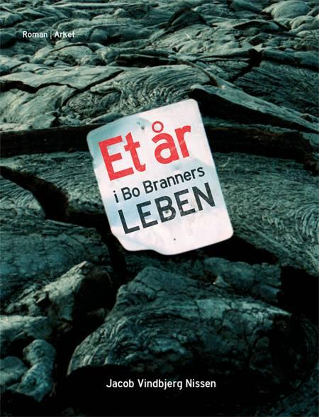 Et år i Bo Branners leben af Jacob Vindbjerg Nissen
