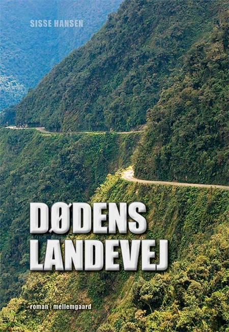 Dødens landevej af Sisse Hansen