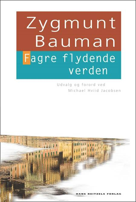 Fagre flydende verden af Zygmunt Bauman