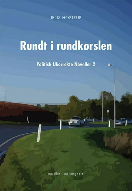 Rundt i rundkørslen af Jens Hostrup