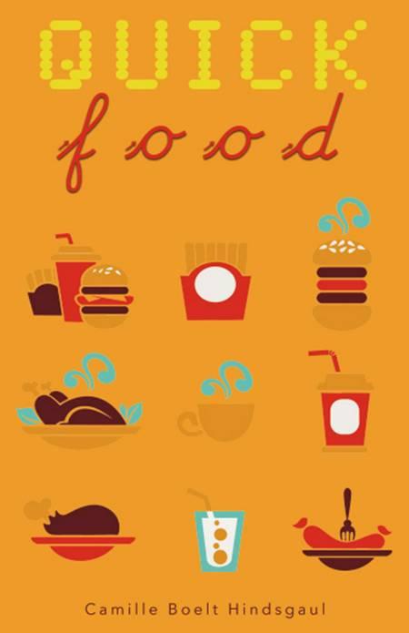Quick food af Camille Boelt Hindsgaul