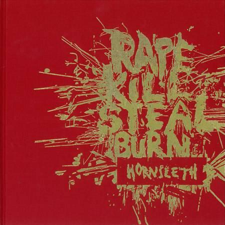 Rape kill steal burn af Kristian von Hornleth