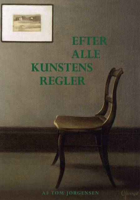 Efter alle kunstens regler af Tom Jørgensen