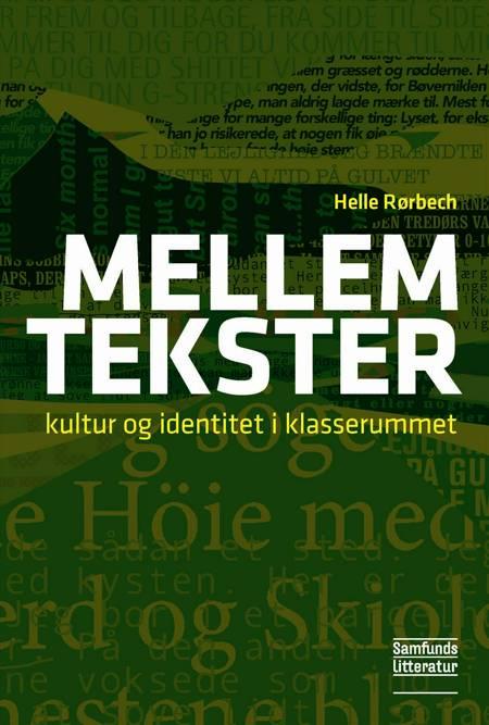 Mellem tekster af Helle Rørbech