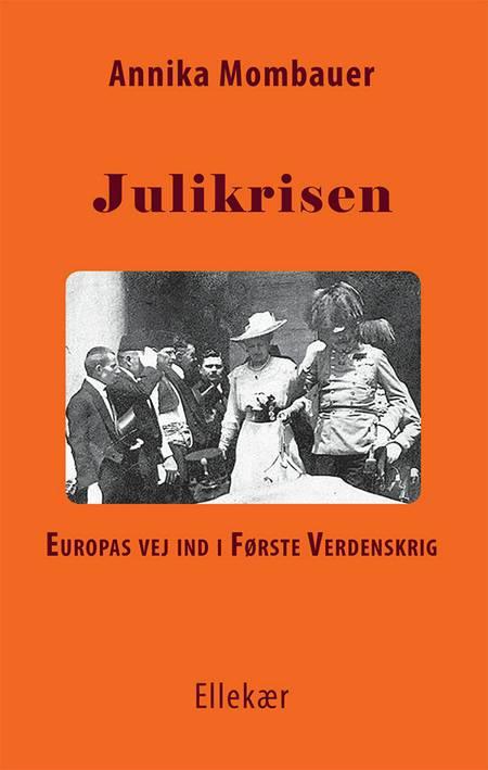 Julikrisen af Annika Mombauer