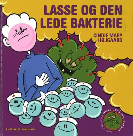 Lasse og Den Lede Bakterie af Cindie Mary Højgaard