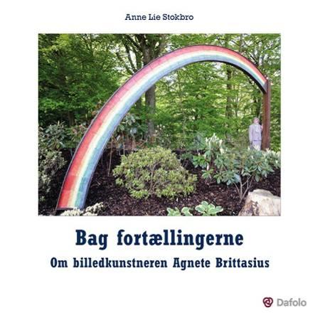 Bag fortællingerne af Anne Lie Stokbro