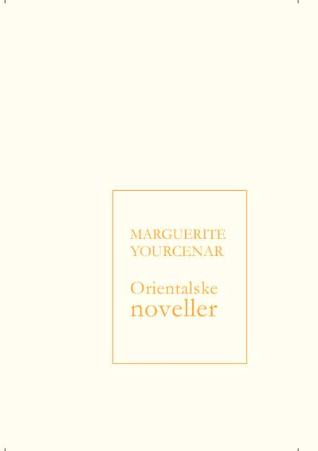 Orientalske noveller af Marguerite Yourcenar