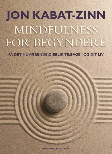 Mindfulness for begyndere af Jon Kabat-Zinn