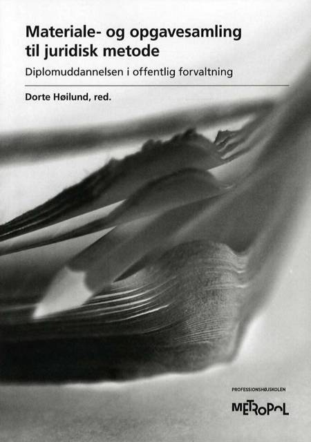 Materiale- og opgavesamling til juridisk metode af Dorte Høilund og red.