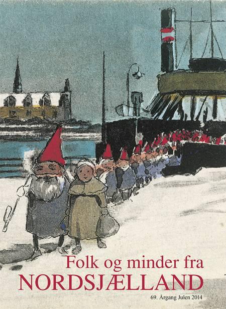 Folk og minder fra Nordsjælland