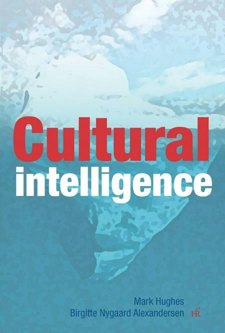 Cultural intelligence af Mark Hughes og Birgitte Nygaard Alexandersen