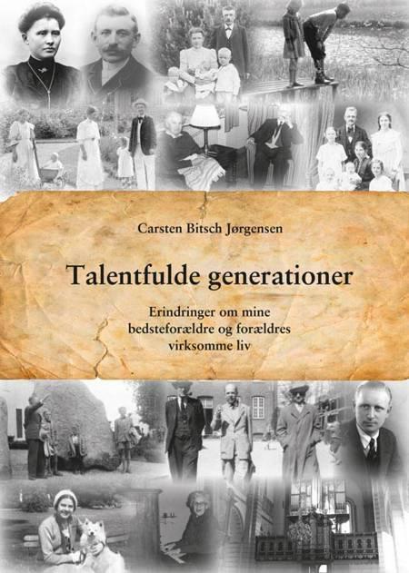 Talentfulde generationer af Carsten Bitsch Jørgensen