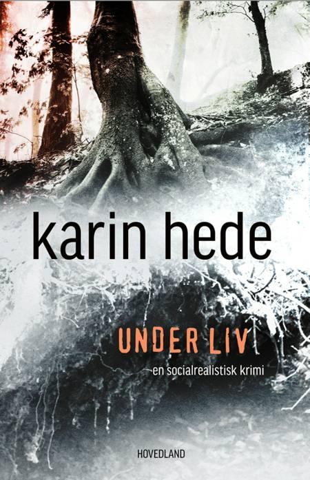 Under liv af Karin Hede