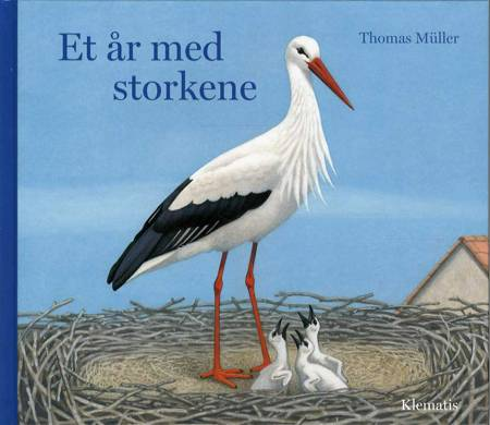 Et år med storkene af Thomas Müller