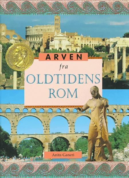 Arven fra oldtidens Rom af Anita Ganeri