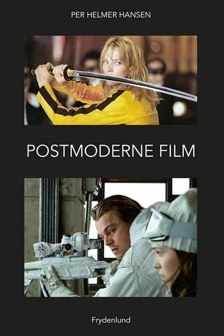 Postmoderne film af Per Helmer Hansen