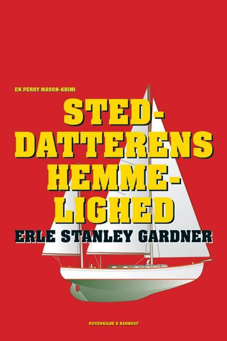 Steddatterens hemmelighed af Erle Stanley Gardner