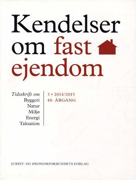 Kendelser om fast ejendom 2014/3 af Ellen Margrethe Basse, Erik Hørlyck og Orla Friis Jensen