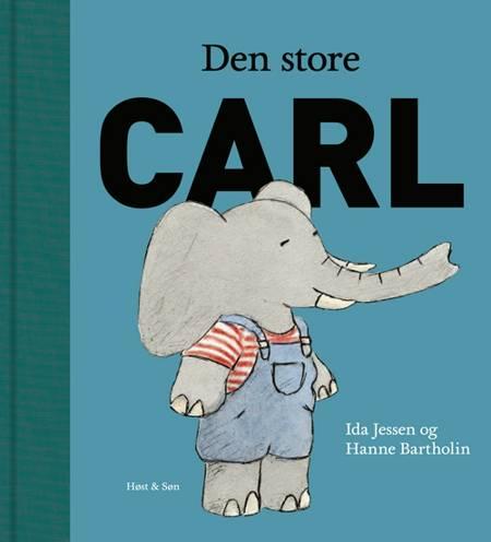 Den store Carl af Ida Jessen og Hanne Bartholin