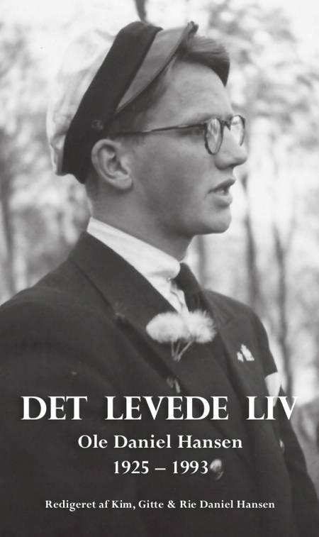 Det levede liv af Ole Daniel Hansen