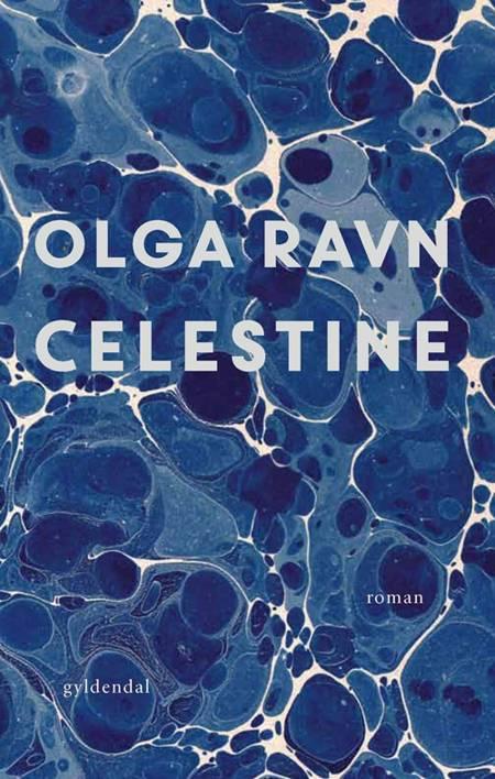 Celestine af Olga Ravn