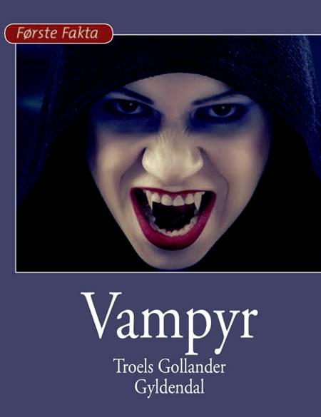 Vampyr af Troels Gollander