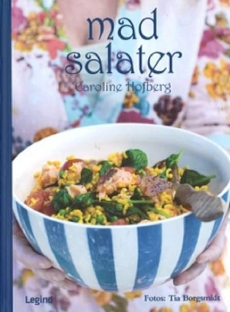 Madsalater af Caroline Hofberg