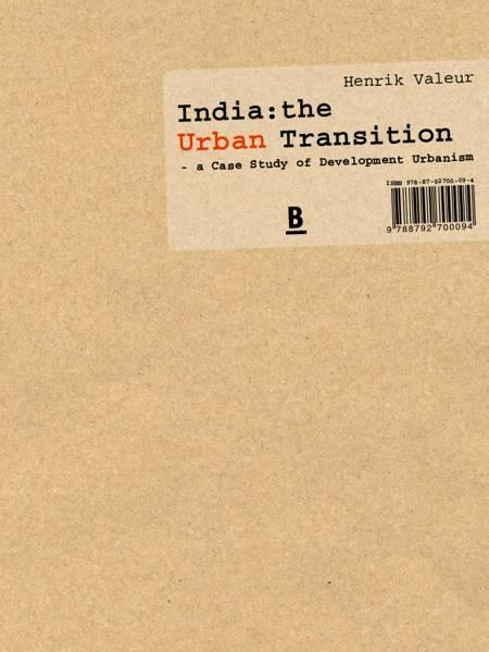 India - the urban transition af Henrik Valeur