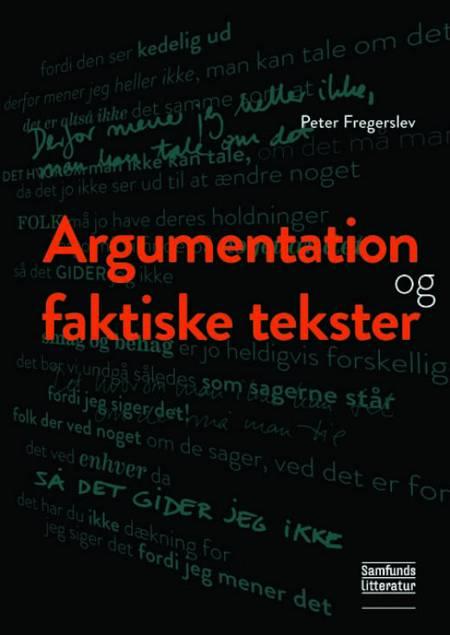 Argumentation og faktiske tekster af Peter Fregerslev og Annette Søndergaard Gregersen