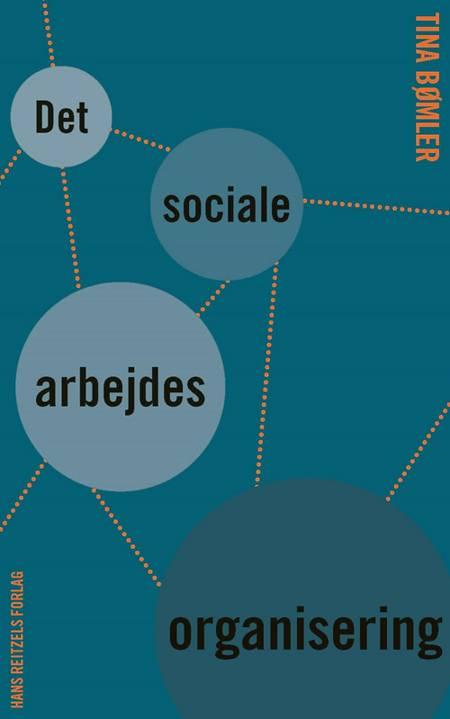 Det sociale arbejdes organisering af Tina Bømler