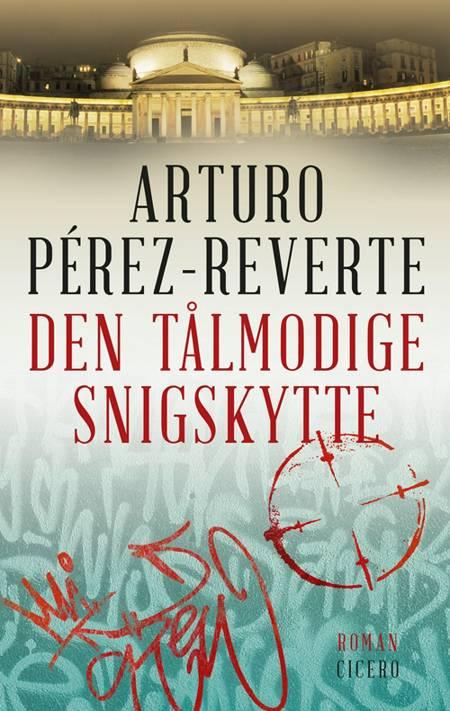 Den tålmodige snigskytte af Arturo Pérez-Reverte