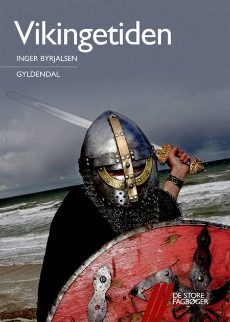 Vikingetiden af Inger Byrjalsen