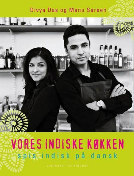 Vores indiske køkken af Manu Sareen og Divya Das