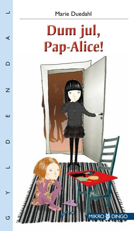 Dum jul, Pap-Alice! af Marie Duedahl
