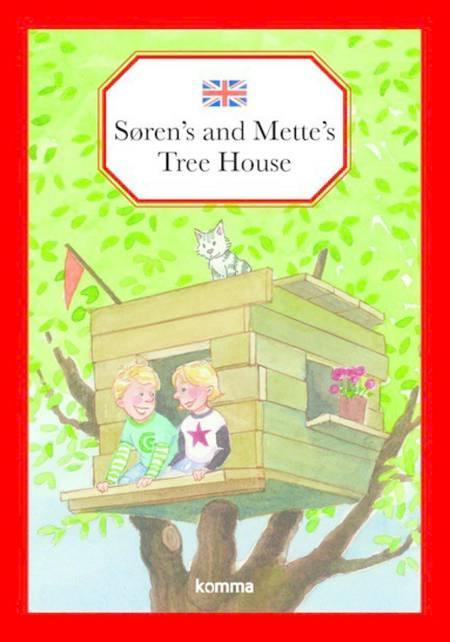 Søren's and Mette's tree house af Kirsten Koch Jensen