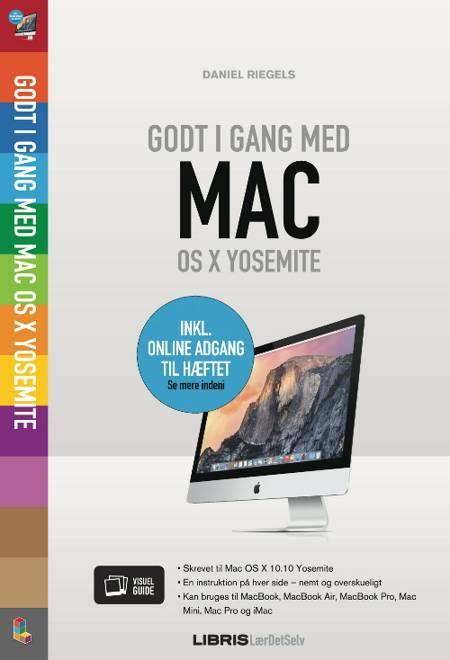 Godt i gang med Mac OS X Yosemite af Daniel Riegels