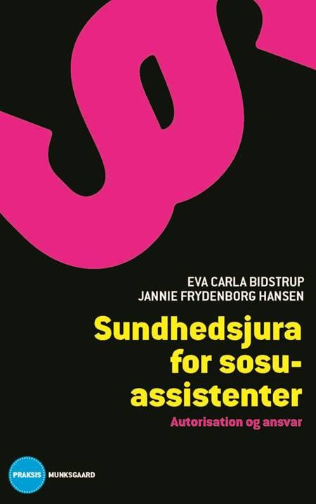 Sundhedsjura for social- og sundhedsassistenter af Jannie Frydenborg Hansen og Eva Carla Bidstrup