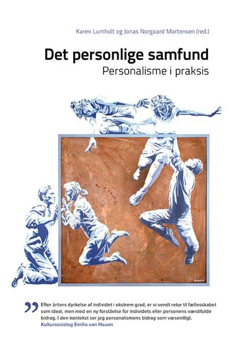 Det personlige samfund af Karen Lumholt og Jonas Norgaard Mortensen