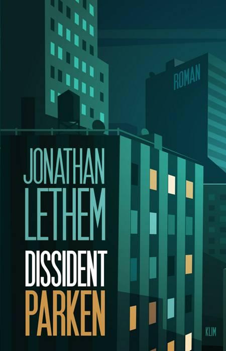 Dissidentparken af Jonathan Lethem