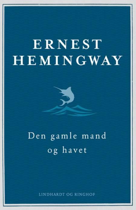 Den gamle mand og havet af Ernest Hemingway