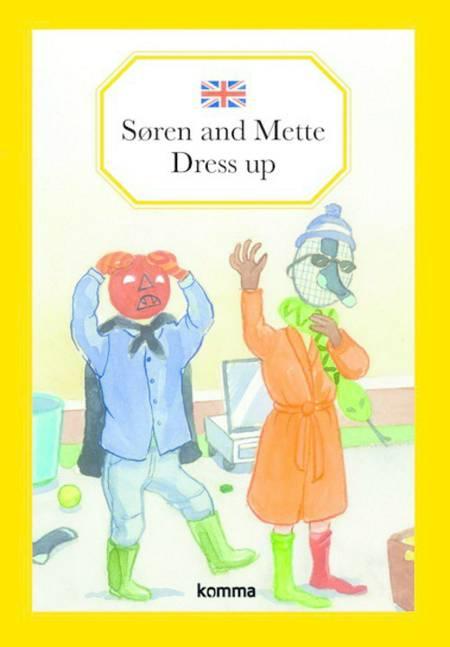 Søren and Mette dress up af Kirsten Koch Jensen
