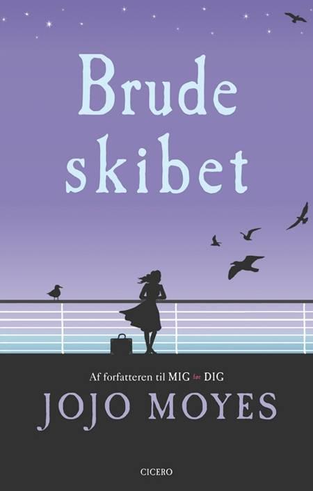 Brudeskibet af Jojo Moyes