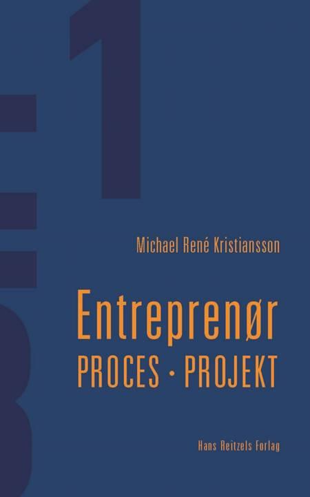 Entreprenør - proces - projekt af Michael René Kristiansson